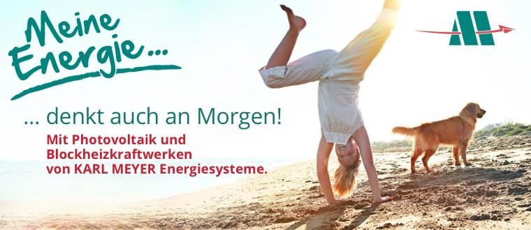 Karl Meyer Energiesysteme denkt an Morgen