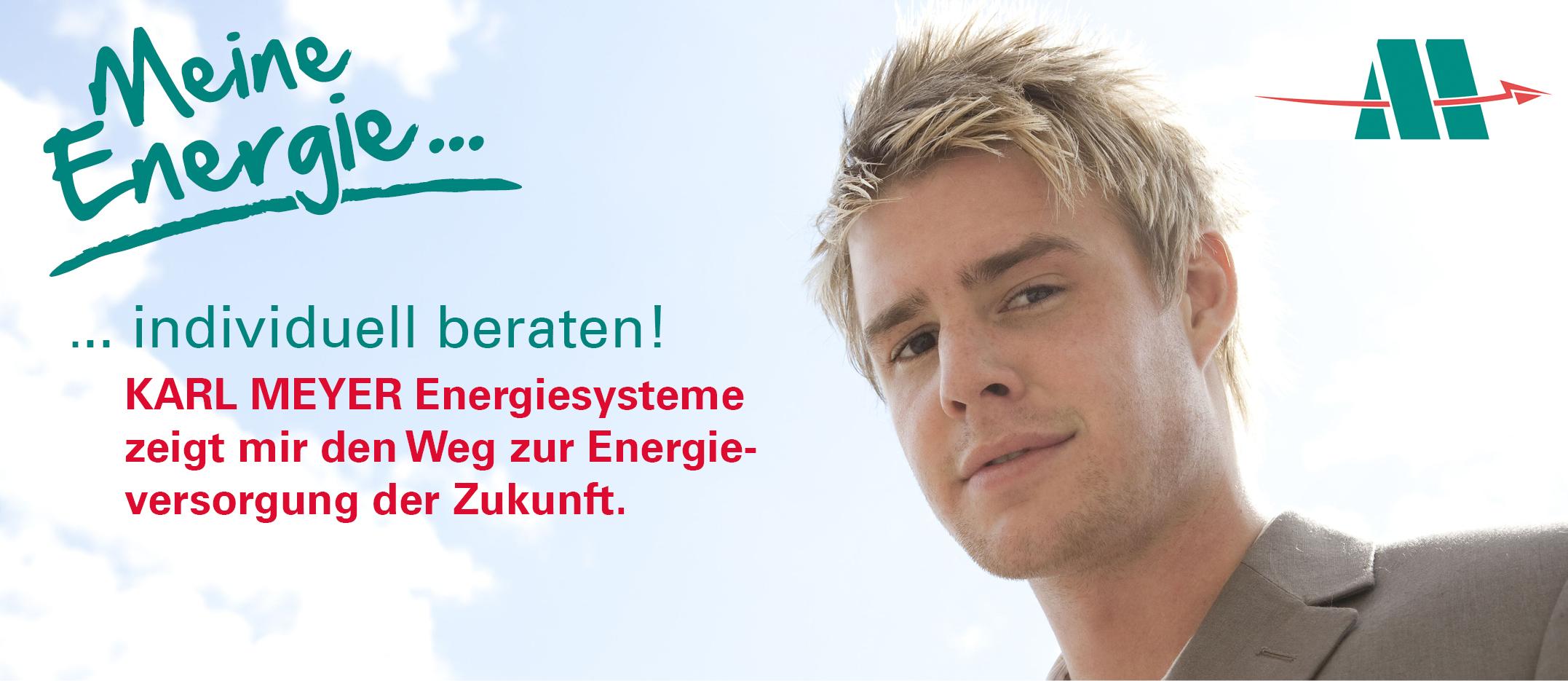 Karl Meyer Energiesysteme: Individuelle Beratung