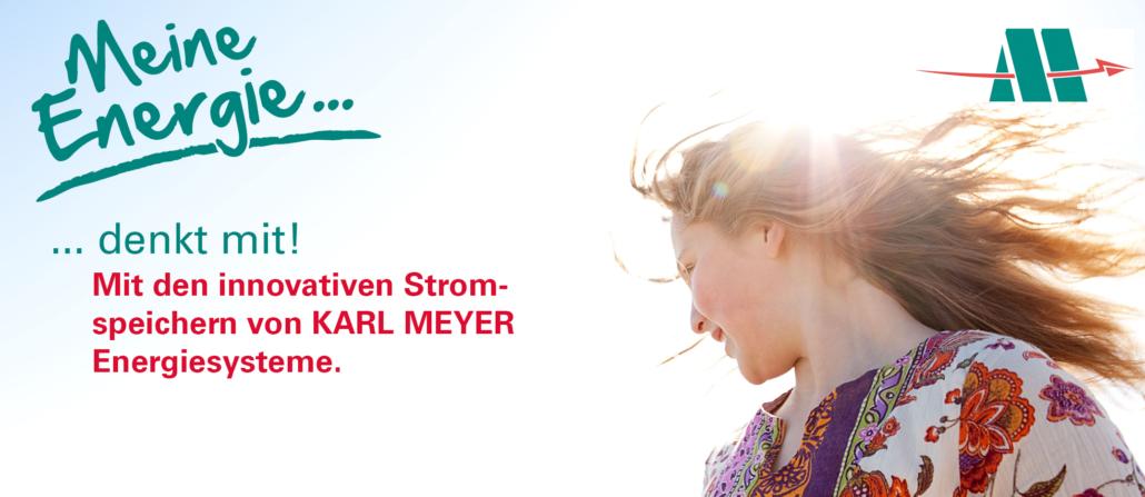 Karl Meyer Energiesysteme: Sonnenstrom speichern