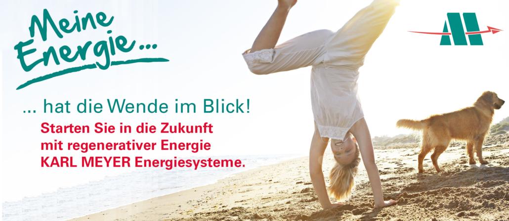 Karl Meyer Energiesysteme: Wende im Blick